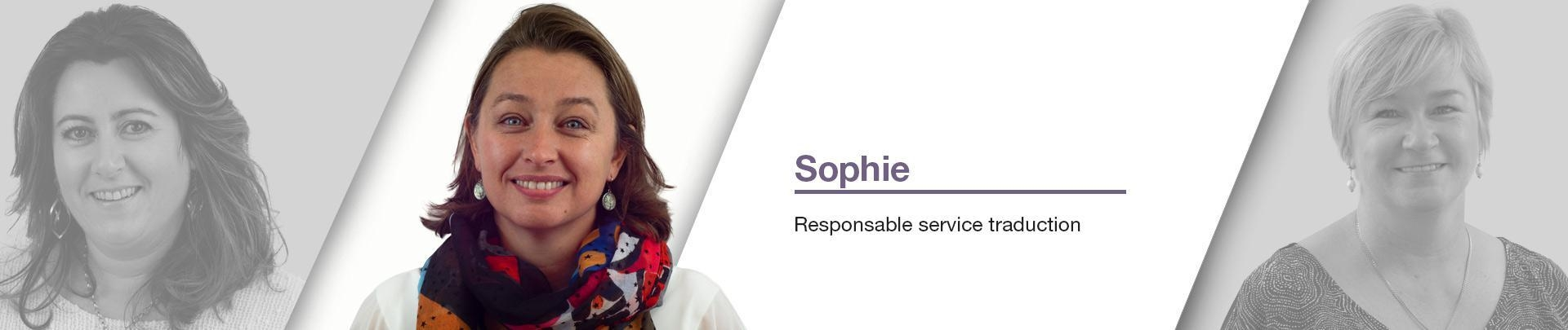 Sophie  - Responsable service traduction